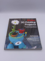 MAKE: 3D PRINTING PROJECTS BROOK DRUMM 1457187248