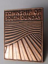 TOWNSHIP OF SOUTH DUNDAS PIN ONTARIO CANADA SOUVENIR BUTTON COLLECTOR