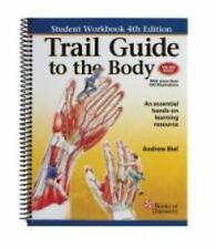 Trail Guide to the Body by Andrew Biel (2011, Paperback)