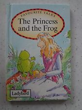 Ladybird book. Favourite Tales. The Princess and the Frog