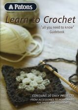 Patons Learn to Crochet Pattern Instruction Book No 1257 20 Beginner Projects