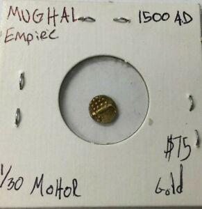 MUGHAL EMPIRE 15OO A.D 1/30 MOHUR COIN