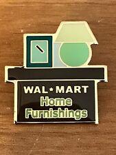Rare Walmart Lapel Pin Home Furnishings Furniture Department Wal-mart Pinback