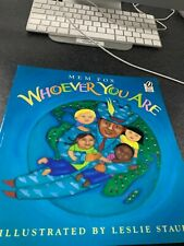 Whoever You Are Childrens Book By Mem Fox