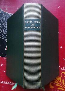 Les Misérables Victor Hugo, éd. Gallimard, Collection La Pléiade, 1976.