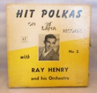 Hit Polkas no. 2 on Dana Records by Ray Henry and his Orchestra 45 RPM Box Set