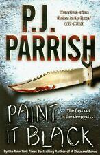Paint It Black,P. J. Parrish