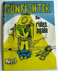 GUNFIGHTER 'rides again' comix #3 F/F+ Ivan's Press 1972 Schred free ship