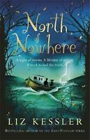 North of Nowhere, Kessler, Liz, Very Good Book