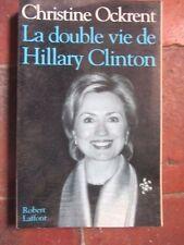 la double vie de Hilary Clinton par Christine Ockrent, 214 pages, 2001