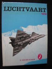 De Alk Book Luchtvaart 1970 B. van der Klauw (Nederlands) #186