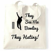 Cricket Joke Tote Bag They See Me Bowling, They Hating Sports Pun Slogan