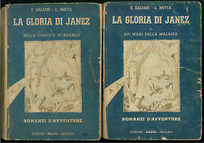 SALGARI EMILIO MOTTA LUIGI LA GLORIA DI JANEZ 2 VOLUMI  SADEL 1944 AVVENTURA
