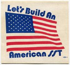 "Vintage Aviation Sticker: ""Let's Build An American SST"""