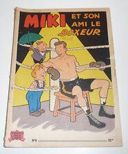 MIKI ET SON AMI BOXEUR    N° 6   Edition Originale  75Frs