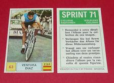 N°63 VENTURA DIAZ ESPAÑA PANINI SPRINT 71 CYCLISME 1971 WIELRIJDER CICLISMO