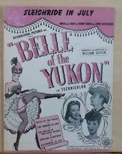 """Sleighride in July - 1944 sheet music - from movie """"Belle of the Yukon"""""""