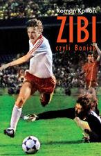 Zibi, czyli Boniek - Kołtoń Roman