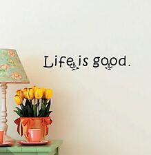 Vinyl Wall Decal Home Decor Quote Life is Good