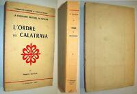 CHEVALERIE MILITAIRE ESPAGNE ORDRE CALATRAVA ETUDE HISTOIRE ORDRE CÎTEAUX 1955