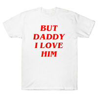 Harry But Daddy I Love Him Comic Love Funny Slogan Men T-Shirt Cotton White Tee