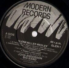 "JOHN ANDERSON BIG BAND glenn miller medley 7"" WS EX/ uk modern records GLEN 1"