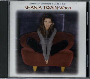 SHANIA TWAIN - WHEN / YOU'RE STILL THE ONE / (REMIXES) 1998 UK CD
