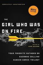 The Girl Who Was on Fire (Movie Edition): Your Favorite Authors on-ExLibrary