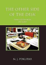 The Other Side Of The Desk: By N. J. Poklitar