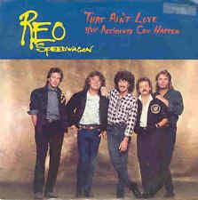 Reo Speedwagon - That Ain't Love, USA Single