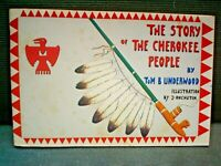 B AMERICAN INDIAN STORY OF THE CHEROKEE PEOPLE BOOKLET 48 PAGES ILLUSTRATED