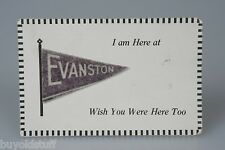Antique 1913 EVANSTON IL Postcard With Felt Mini Pennant WISH YOU WERE HERE TOO