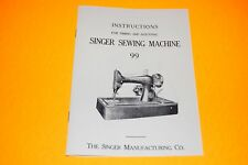 Singer Adjusters Manual to Time, Adjust, and ServiceClass 99 Sewing Machines