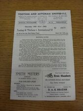 28/04/1966 Tooting And Mitcham United v International XI [Bob Baker Fund] (4 Pag