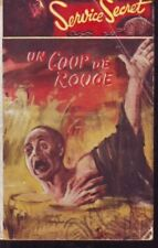 UN COUP DE ROUGE  SERVICE SECRET 078