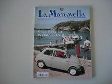 LA MANOVELLA 6/2007 FIAT NUOVA 500/LANCIA ESATAU 864 A/BSA LIGHTNING 650/BANDINI