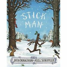 Stick Man by Julia Donaldson (Paperback, 2016)