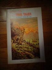 "Buffalo Bill's True Tales by William F. ""Buffalo Bill"" Cody"