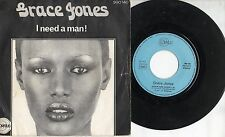 GRACE JONES disco 45 MADE in FRANCE I need a man  + Again 1975 STAMPA FRANCESE