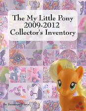The My Little Pony 2009-2012 Collector's Inventory Summer Hayes MLP Toy Guide BN