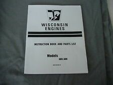 WISCONSIN  ENGINE ABN, AKN  INSTRUCTION, REPAIR & PARTS MANUAL BRAND NEW