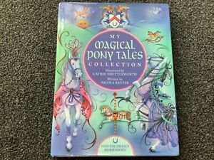 My Book of Magical Pony Tales Vintage 2001 hardcover Dust Jacket GORGEOUS