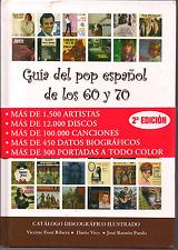 BOOK balada GUIA DEL POP ESPAÑOL DE LOS 60s 70s 3rd Edicion 1500 artistas +600p