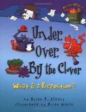 Under, Over, by the Clover (Words Are Categorical) by Brian P. Cleary