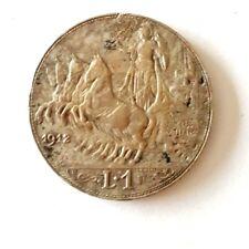 REGNO D'ITALIA Vittorio Emanuele III  1912 1 LIRA QUADRIGA VELOCE BB++  11/16
