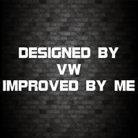 DESIGNED BY VW STICKER Funny Car Van JDM DUB Window Bumper Novelty Vinyl Decal
