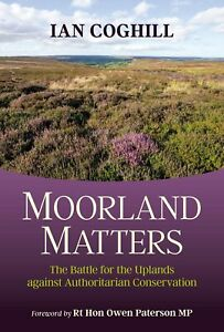 Moorland Matters by Ian Coghill