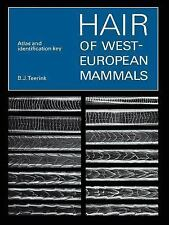 Hair of West European Mammals : Atlas and Identification Key by B. J. Teerink.