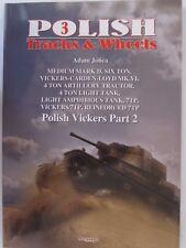 Book: Polish Vickers, Part 2 (Tracks & Wheels 3)