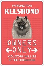 "*Aluminum* Parking For Keeshond 8""x12"" Metal Novelty Sign Ns 446"